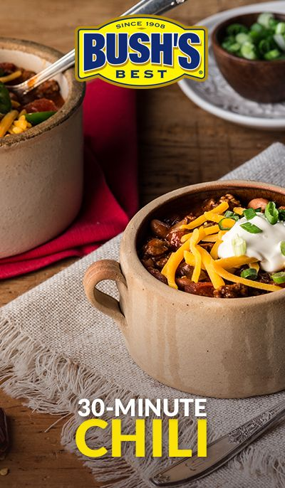 Bushs 30 minute chili recipe quick easy meals easy meals and bushs 30 minute chili forumfinder Gallery