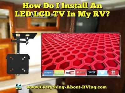 How Do I Install An LCD TV In My RV?
