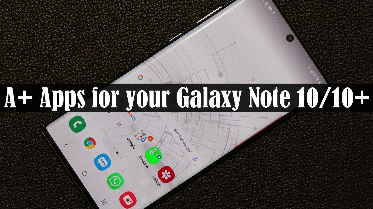 5 musthave apps for samsung galaxy note 10 plus free