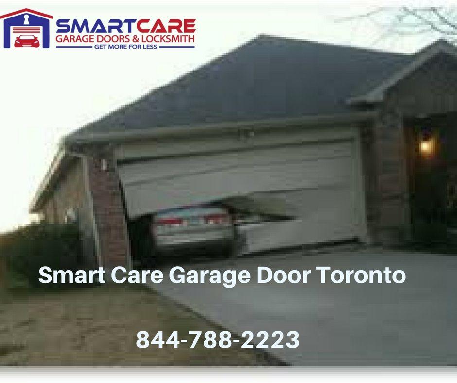 Smart Care Garage Door Toronto Providing Same Day Or 247 Emergency