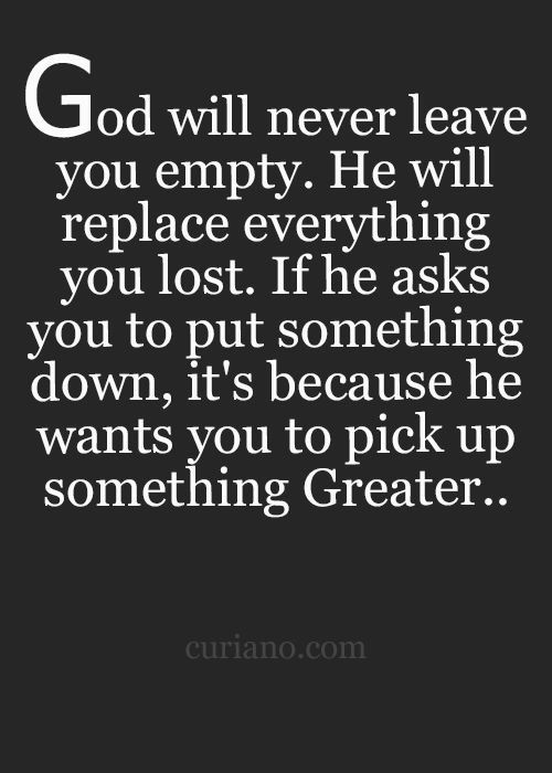 god will never leave you empty life quotes spiritual quotes