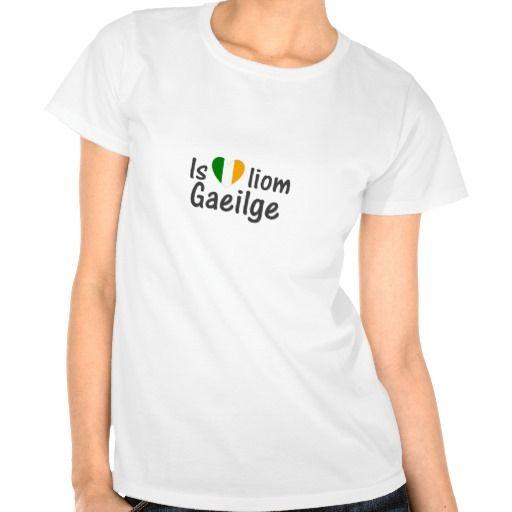 I Love Irish Gaeilge Gaelic Women T Shirt