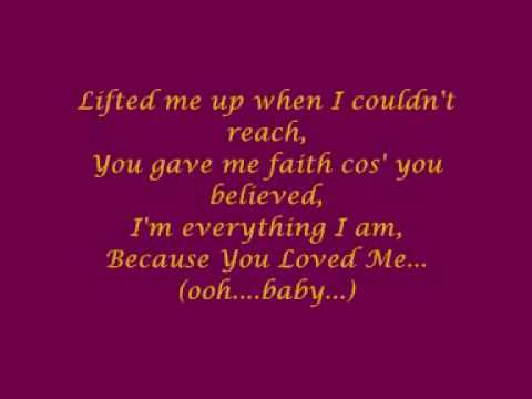Celine Dion Because You Loved Me With Lyrics Because I Love You My Love Celine Dion