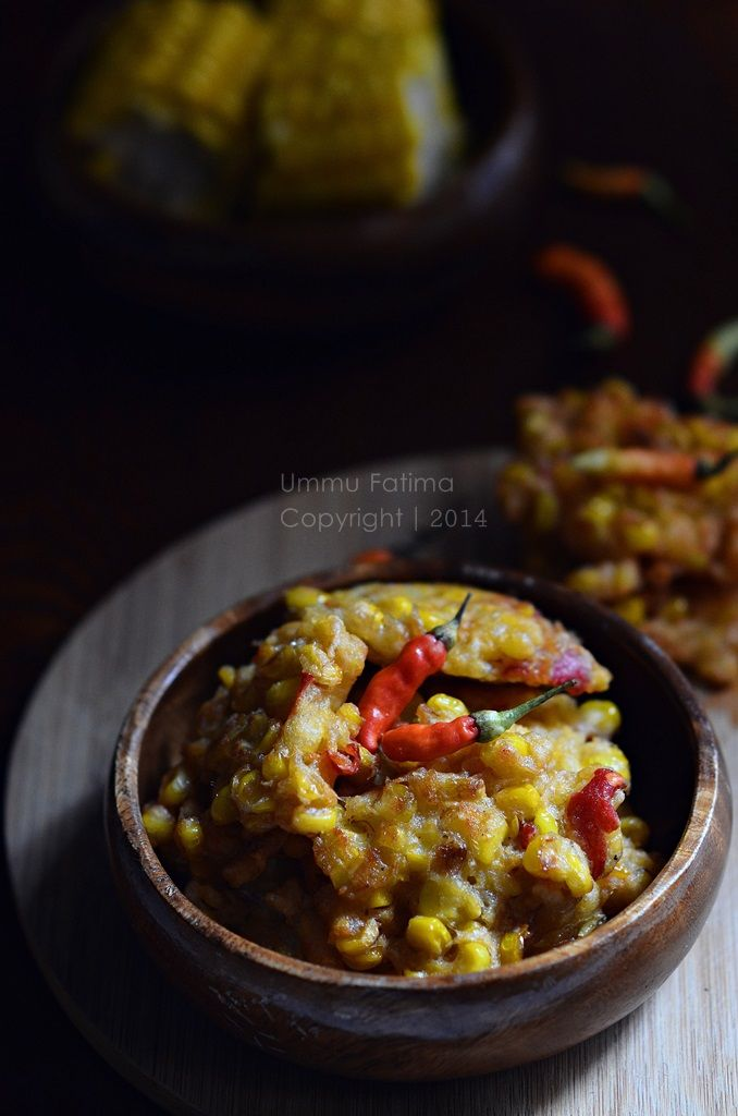 Simply Cooking And Baking Bakwan Jagung Pedas Memasak Makanan Masakan Indonesia