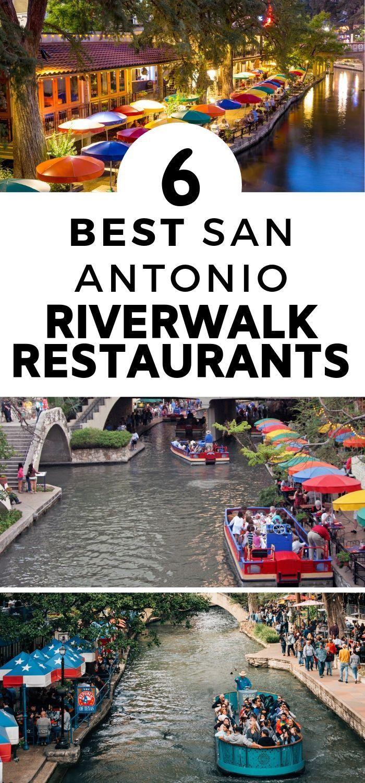 The 6 Best San Antonio Riverwalk Restaurants