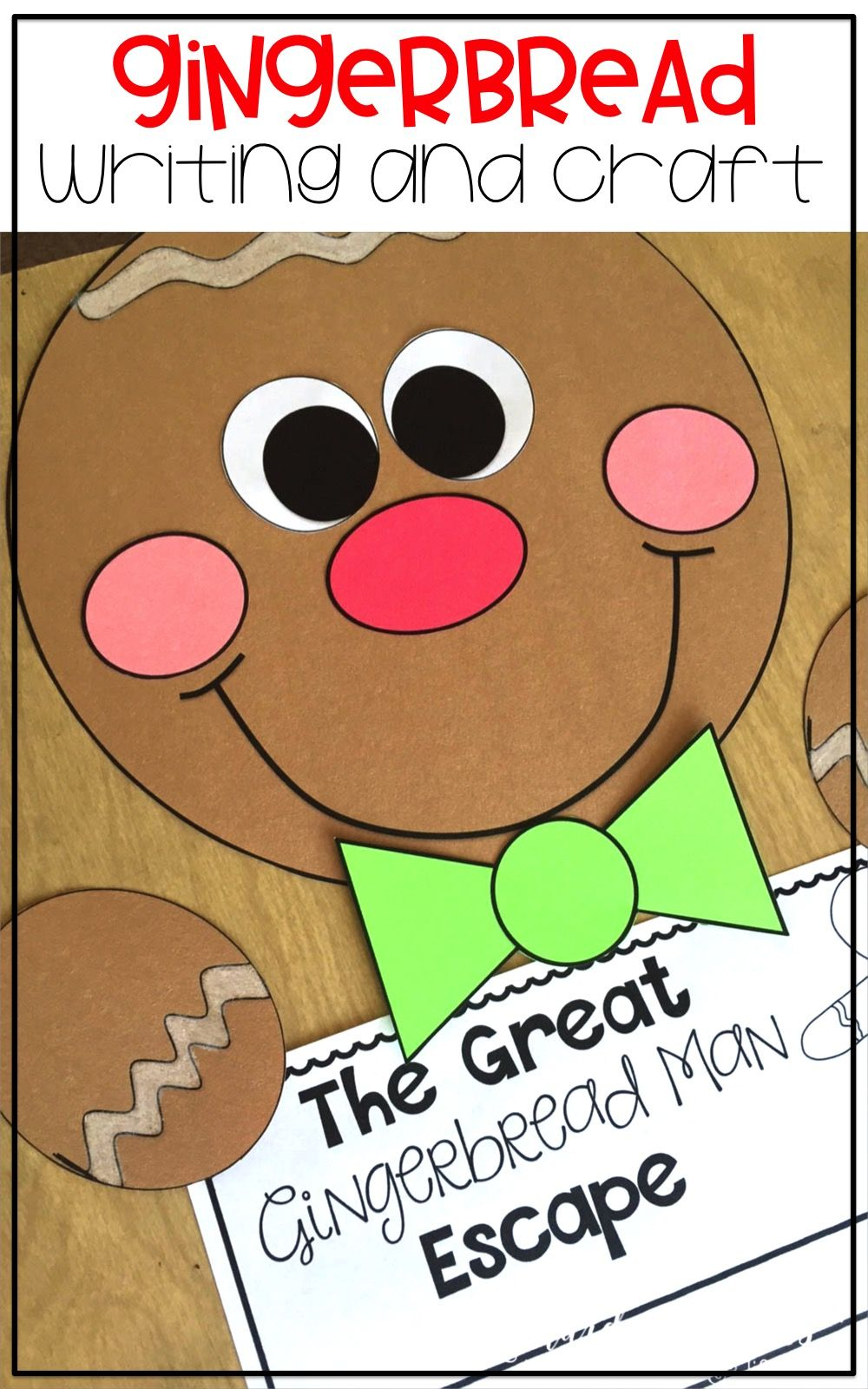 Use This Gingerbread Craft And Writing Activity To Engage