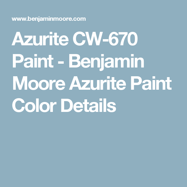 Azurite Cw 670 Paint Benjamin Moore Color Details