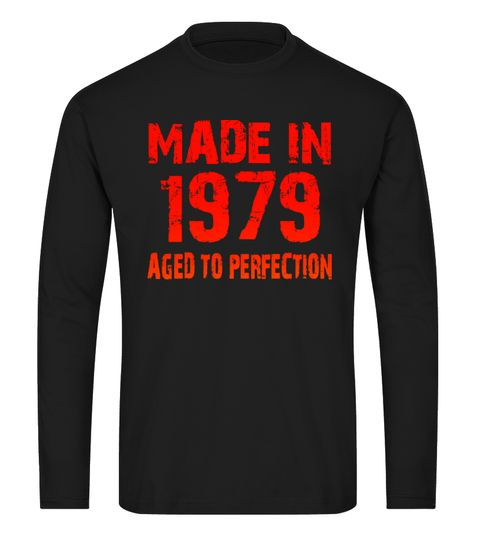 # AGED TO PERFECTION - MADE IN 1979_3 .   Please visit http://toxym.com for more.