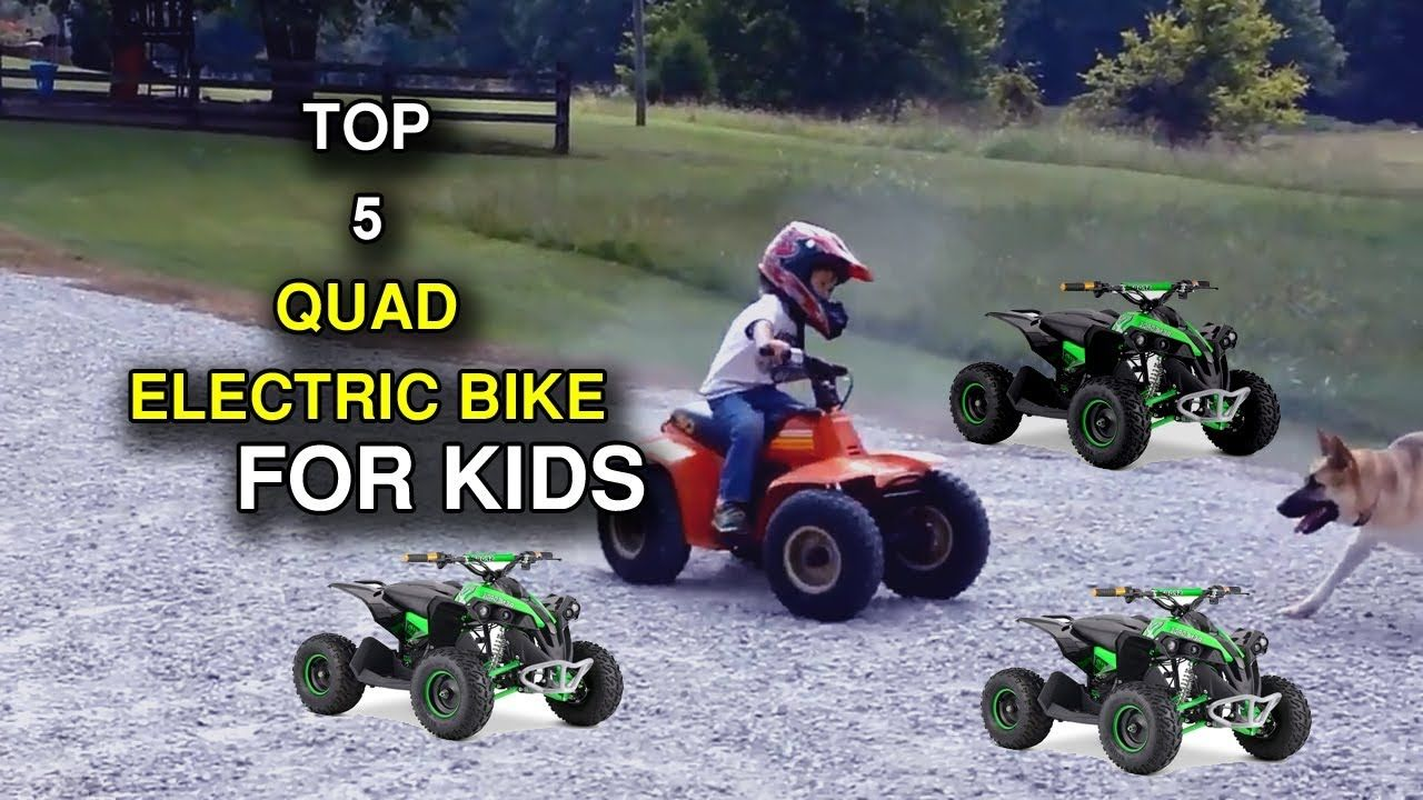 Top 5 Best Quad Electric Bikes For 5 Year Olds Best Sports Quad