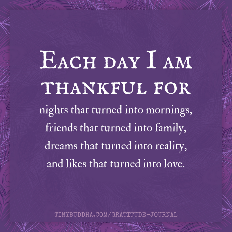 Gratitude Buddha Quotes: Make Gratitude A Daily Habit: Http://tinybuddha.com