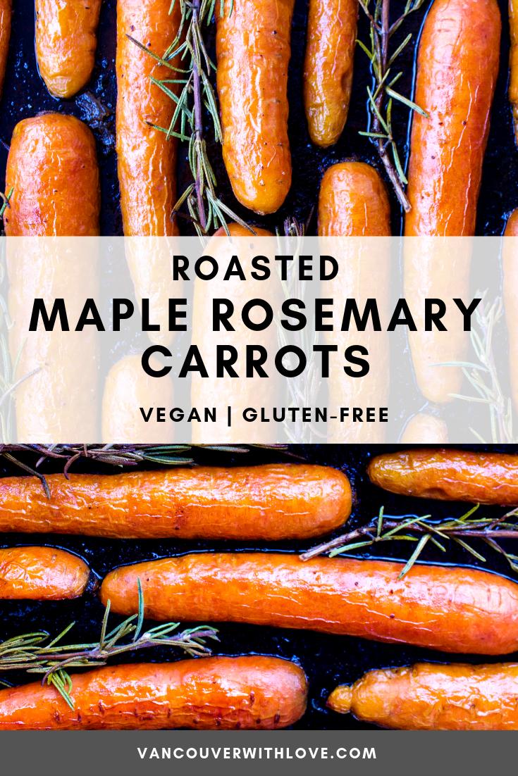 Roasted Maple Rosemary Carrots Vegan Gluten Free