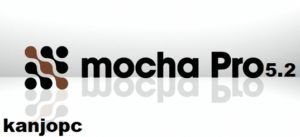 Mocha Pro 5 2 Crack Full Serial Number Download Free Here