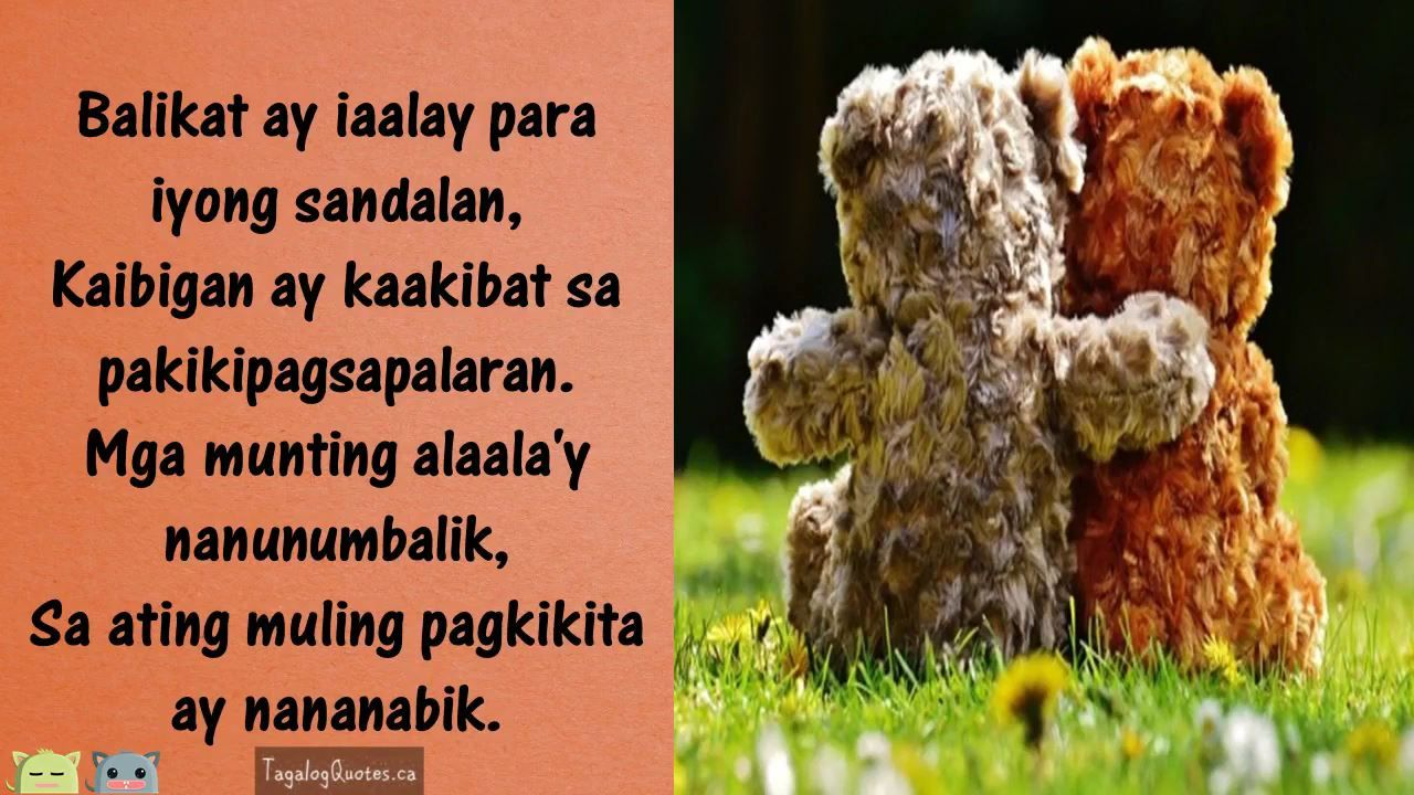 Tagalog Quotes About Friendship Quotes About Friendship Tagalog Lean On Me Kaibigan Httpsgoo