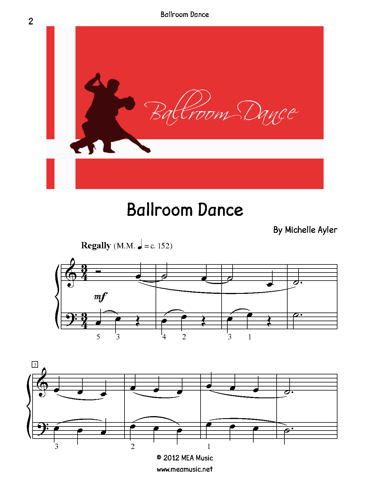 Ballroom Dance Piano Sheet Music Solo.  First page sample of a composition written for piano solo. This piece is for beginning piano students. Great for students that are open to playing pretty much anything. Use this sheet music for piano recitals, lessons, and more.  A level 2B piano music sheet in the key of C. Get a printable download for only $2.99. Or order traditional sheet music for delivery. Only $4.99.