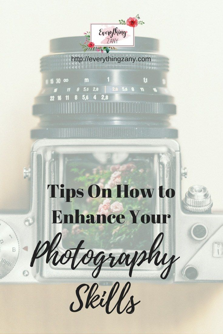 Tips On How To Enhance Your Photography Skills I love Photography. Pictures can tell a good story and can paint a thousand words. Who doesn't want to take good pictures?