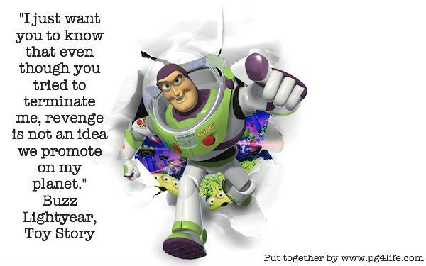 A Buzz Lightyear Quote From Toy Story About Not Holding Onto Anger Magnificent Buzz Lightyear Quotes