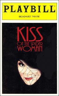 Kiss of the Spider Woman, 1993.