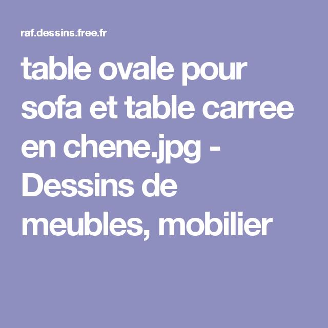 table ovale pour sofa et table carree en chene.jpg - Dessins de meubles, mobilier