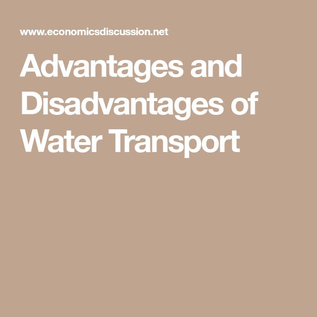 Advantages and Disadvantages of Water Transport | Argument