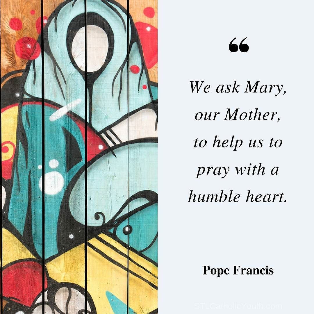 Catholic Scouter Humble Heart Pope Francis Quotes Pope Francis