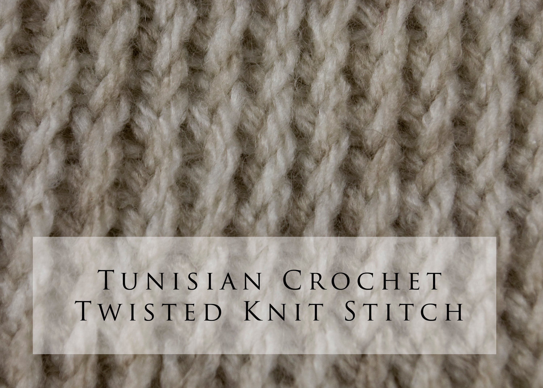 Tunisian Crochet Twisted Knit Stitch Playlist Tunisian Crochet