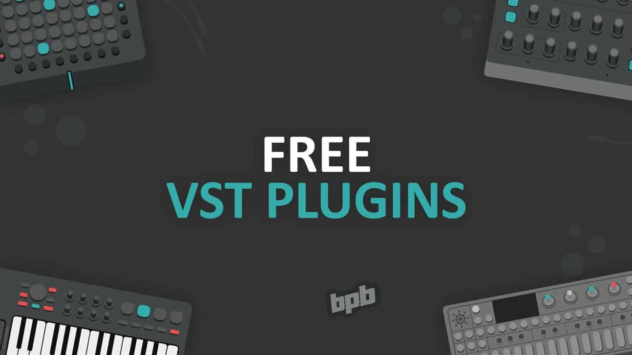 Free VST Plugins (Top 100) in 2020 (With images)