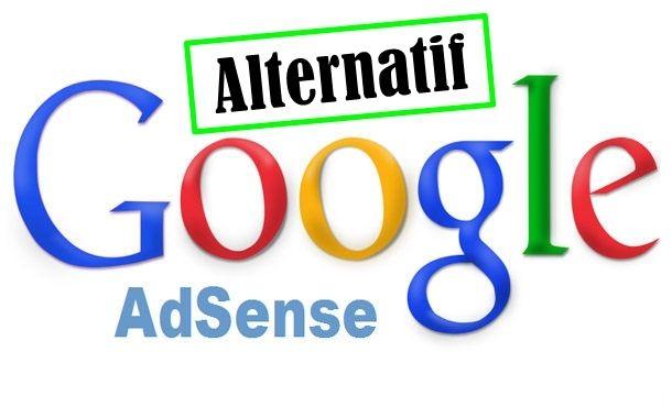 Alternatif Google Adsense Terbaik 2017 Tips Menjadi Blogger