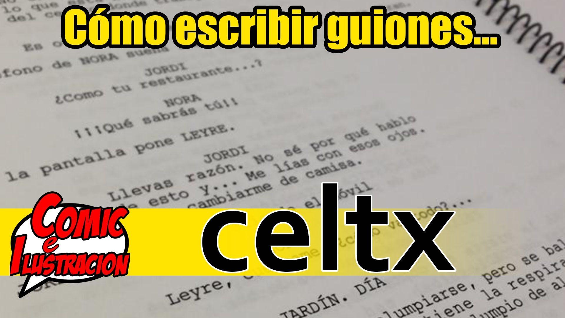 Como escribir guiones en CELTX