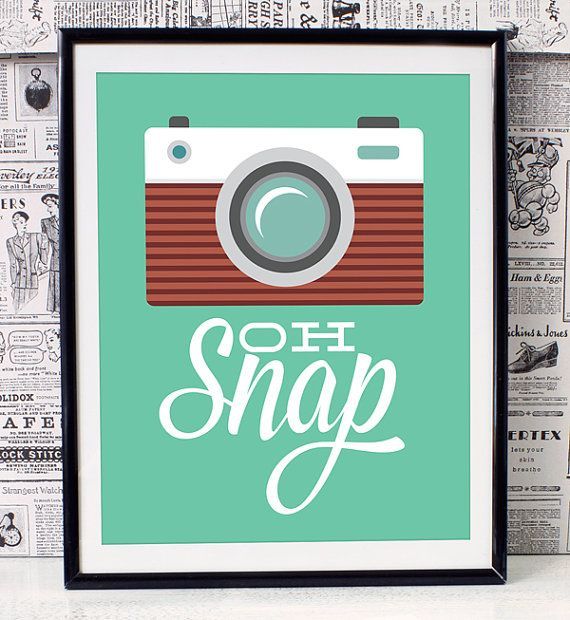 Oh Snap Photography and Typography Print, Graphic Design Quote Wall Art, Inspirational Wall Decor, Typographic Print, Photography Quote