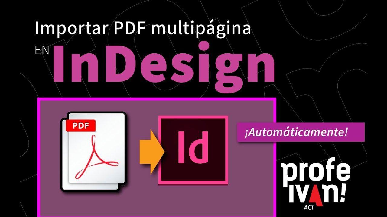 Importar Pdf Multipágina En Indesign Photoshop Disenos De Unas Tutoriales