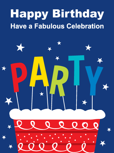 A Party Cake Happy Birthday Card Birthday Greeting Cards By Davia Happy Birthday Cards Birthday Greeting Cards Beautiful Birthday Cards