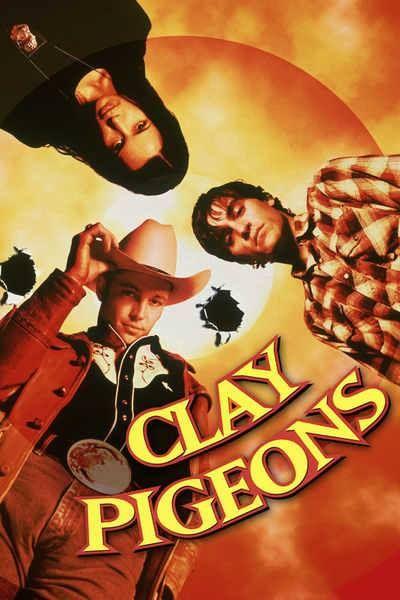Clay Pigeons 1998 Movies Itunes Album Artwork Pinterest Movie