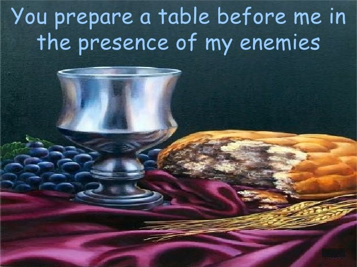 Image Result For Prepare A Table In The Presence Of My Enemies