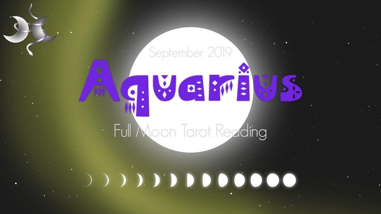 ️AQUARIUS ️ Your Desires Are Awakening �Full Moon Tarot Reading �September 2019