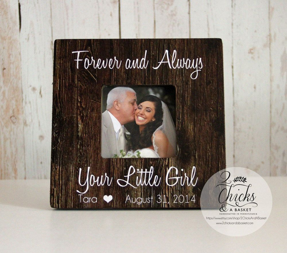 Forever And Always Your Little Girl Frame Father Of The Bride Frame