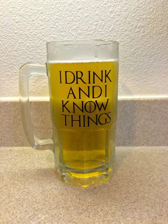 I Drink And I Know Things Beer Mug Large Glass Beer Mug Game Of