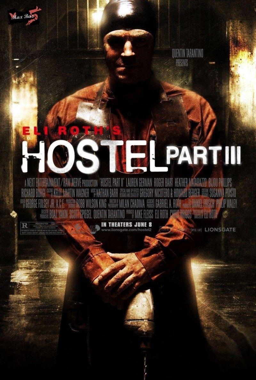 Hostel Part 3 O Albergue 3 In Brasil Filmes De Terror