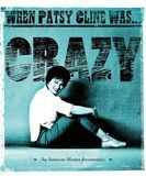 Patsy Cline: When Patsy Cline Was... Crazy [DVD]