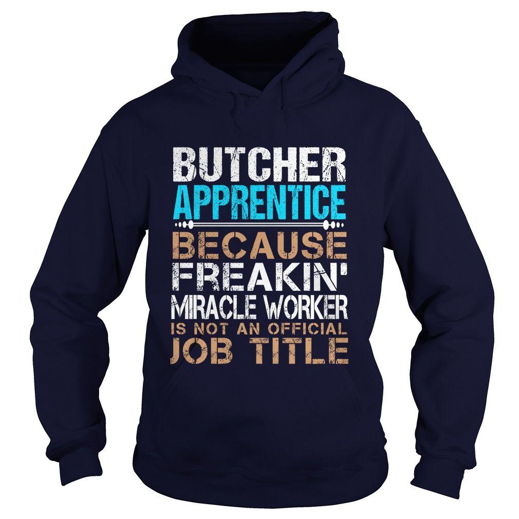 BUTCHER-APPRENTICE - Freaking - T-Shirt, Hoodie, Sweatshirt