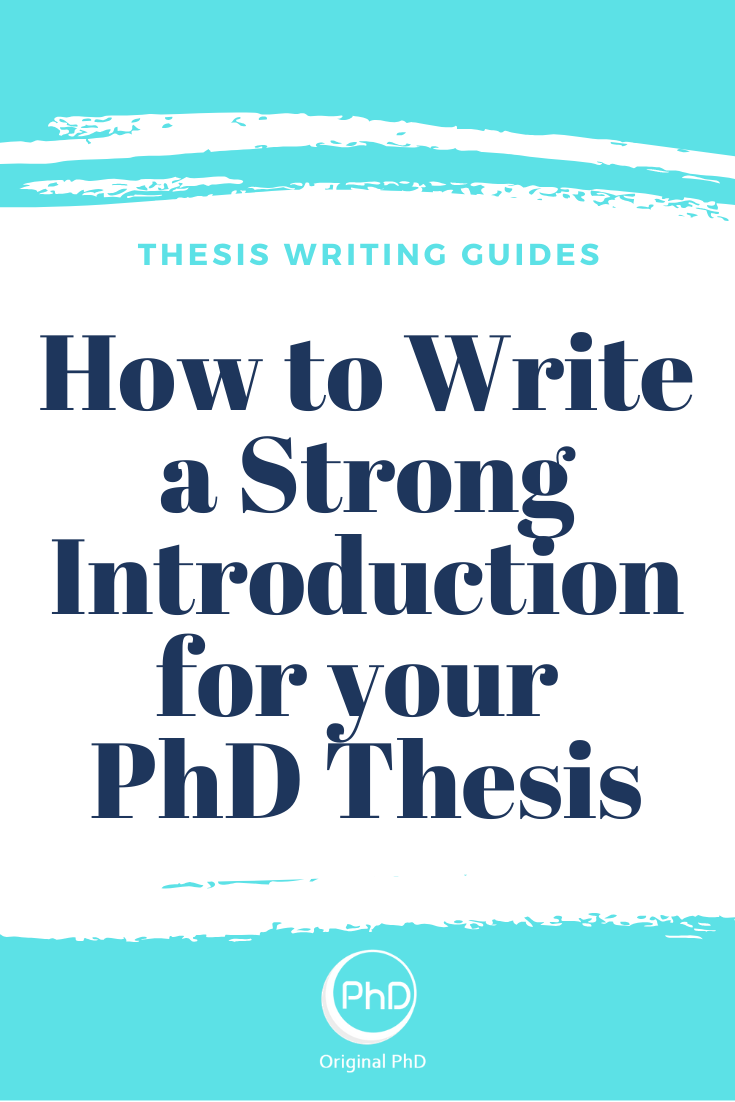 How To Write A Strong Introduction For Your Phd Thesi Scientific Writing Life All But Dissertation Meaning