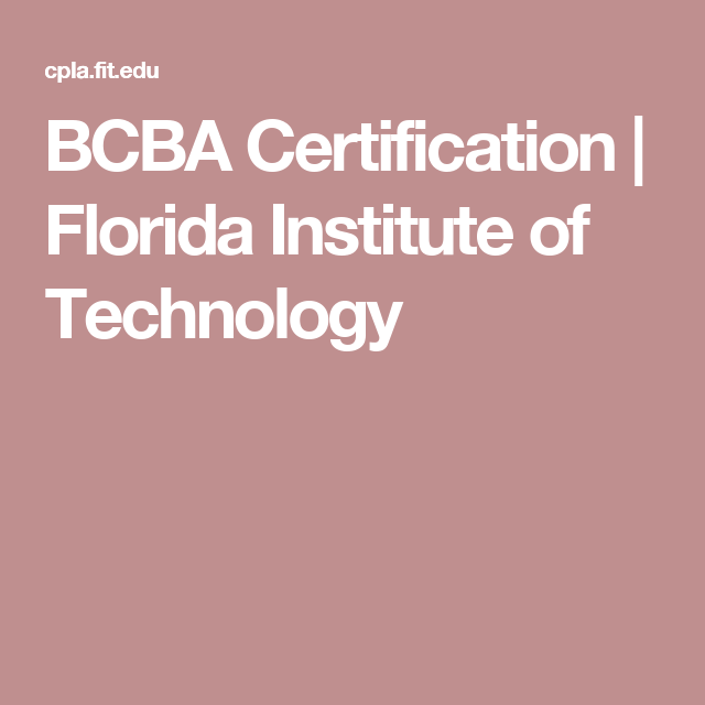 Bcba Certification Florida Institute Of Technology Helping