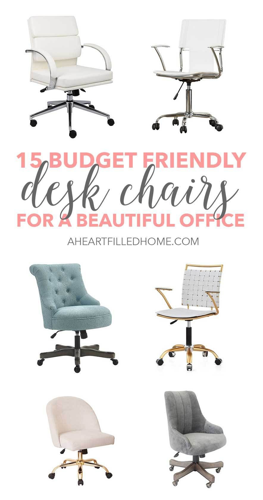15 Budget Friendly Desk Chairs For A Beautiful Office A Heart Filled Home Diy Home Decor Desk Chair Comfy Best Office Chair Home Office Chairs