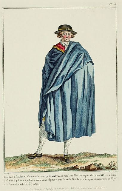 Galerie des Modes, 29e Cahier, 3e Figure  Cloak à l'Italienne.  This fashion was taken in France around the middle of the Reign of Louis XIV, and lasted to 1745 with some variations.  It seems that its convenience made it be adopted anew as generally as it was before. (1780)