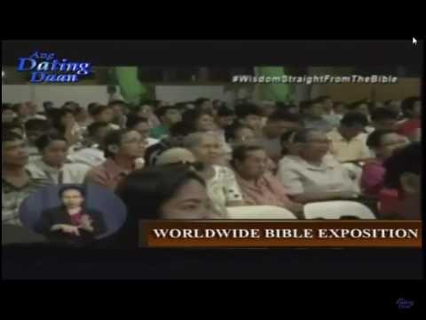 Ang Dating Daan Worldwide Bible Exposition May 5, 2017