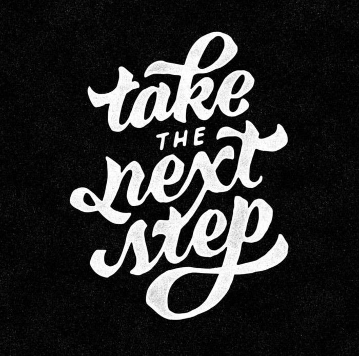 How To Take The Next Step