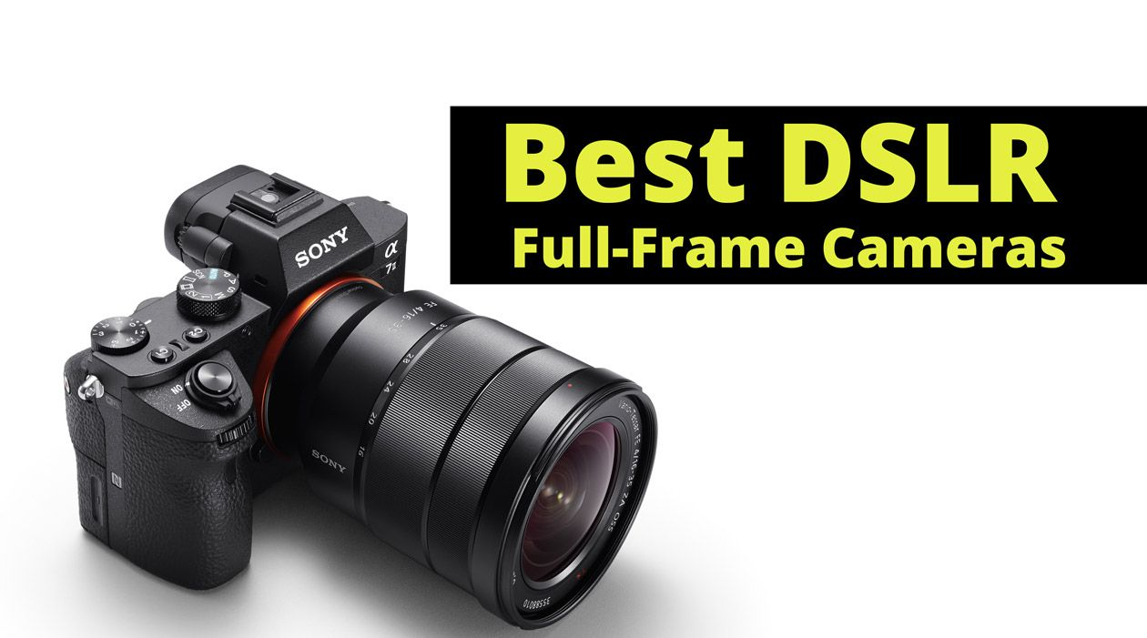 Best Dslr Full Frame Cameras 2016 Read More Http Dslrbuzz Com Best Dslr Full Frame Cameras Best Dslr Full Frame Camera Dslr