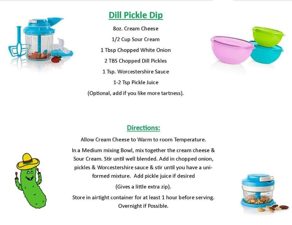 Believe Or Not This Is Really Good Try It Dips Recipes Tupperware Tupperware Recipes Pickle Dip Recipe Tupperware Party Ideas