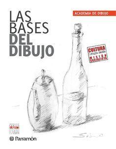 1 Las Bases Del Dibujo Cs2 Academia De Dibujo Libros De Dibujo Pdf Clases De Dibujo