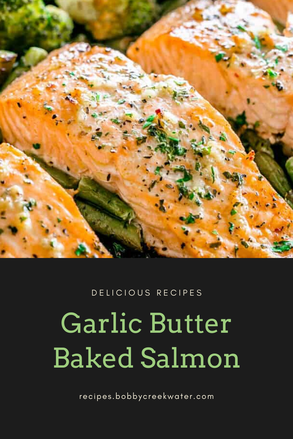 Pin On Garlic Butter Baked Salmon Recipes