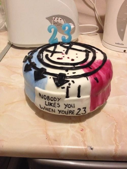 I must have this cake for my 23rd birthday nobody likes you i must have this cake for my 23rd birthday thecheapjerseys Gallery